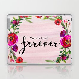 You are loved forever Laptop & iPad Skin