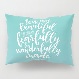 Wonderfully Made Pillow Sham