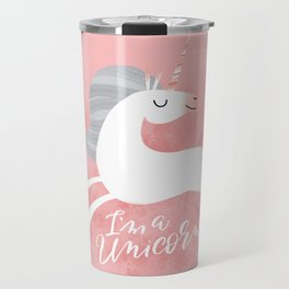 Bitch Please, I'm a Unicorn Travel Mug