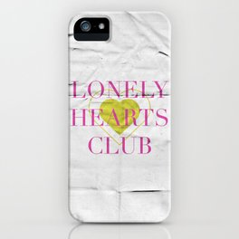 Lonely Hearts Club iPhone Case