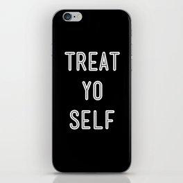 Treat Yo Self Black iPhone Skin