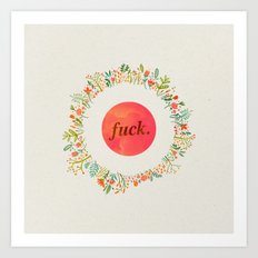 give a floral fuck Art Print