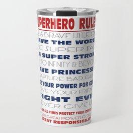 Superhero Rules Travel Mug