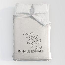 inhale exhaleInhale Exhale Yoga meditation namaste Duvet Cover