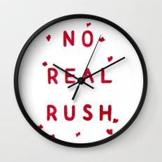 No Real Rush Wall Clock