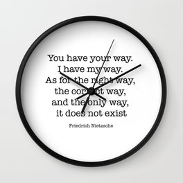 You have your way. I have my way. Wall Clock
