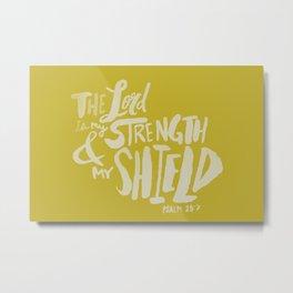 Psalm 28: 7 x Mustard Metal Print