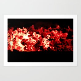 Add more fuel to my fire Art Print