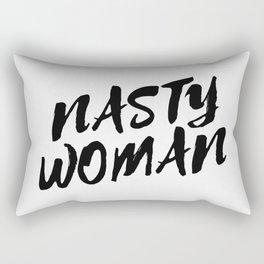 Nasty Woman II Rectangular Pillow