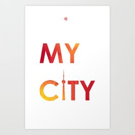 MyCity-Toronto-RedYellowB Art Print