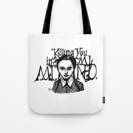 Killing You in My Mind Tote Bag