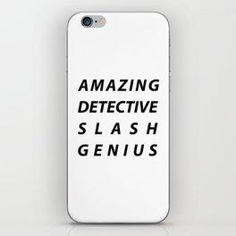 AMAZING DETECTIVE SLASH GENIUS iPhone Skin