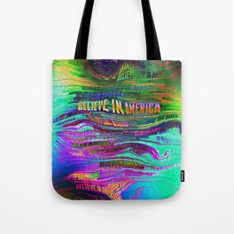 Believe In America Tote Bag