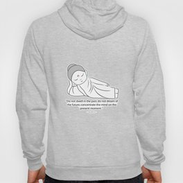 Contemplating Buddha with quote to inspire. Hoody
