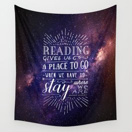 Reading gives us a place to go Wall Tapestry