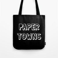 john green Tote Bags featuring Paper Towns John Green by denise