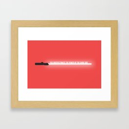 Quote from a Lightsaber - Darth Vader Framed Art Print
