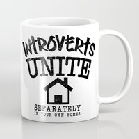 psychology Mugs featuring Introverts Unite! by Rendra Sy