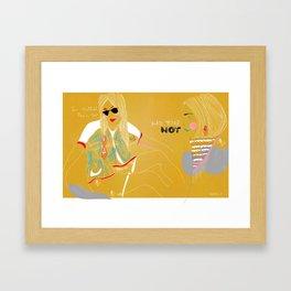 Im Hotter than You Framed Art Print