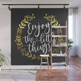 Enjoy The Little Things Motivational Quote Wall Mural