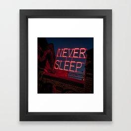 Never Sleep Framed Art Print