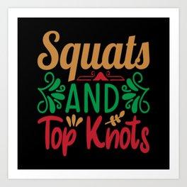 Squats And Top Knots Art Print
