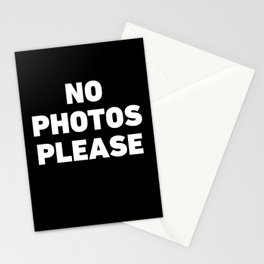 No Photos Please Stationery Cards