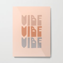Vibe Vibe Vibe - Retro Typography in Blush and Lavender Metal Print