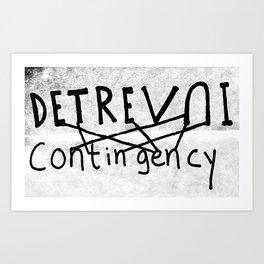 DETREVNI Contingency Art Print