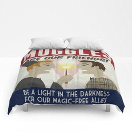 Muggles Are Our Friends (HP Propaganda Series) Comforters