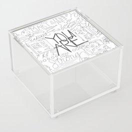 You Are Acrylic Box