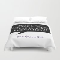 ouat Duvet Covers featuring OUAT Quote | When you see the future there is irony everywhere by CLM Design