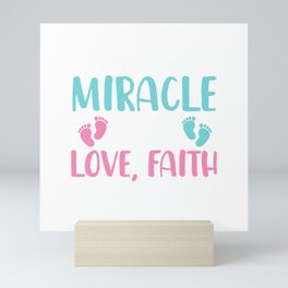 Working On A Miracle With Love Faith And A Little Science T-Shirt Mini Art Print