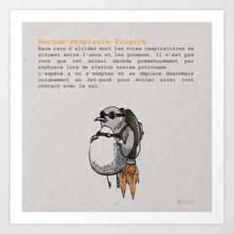 Rectum-respirare-Pinguyn Art Print