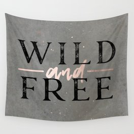 Wild and Free Rose Gold Wall Tapestry