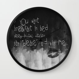 ...say please & kiss me Wall Clock
