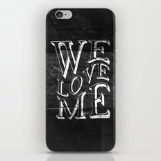 WE LOVE ME iPhone & iPod Skin