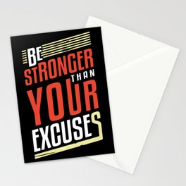 Be Stronger Than Your Excuses | Motivation Stationery Cards