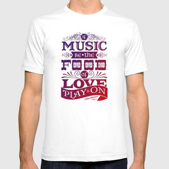 Food of Love  T-shirt