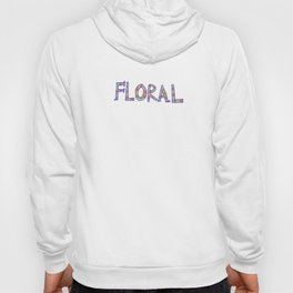 The Floral Type  Hoody