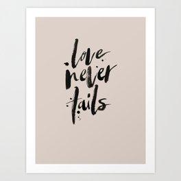 LOVE NEVER FAILS // sand Art Print