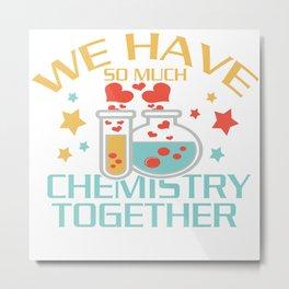 chemistry chemist gift substances substances funny Metal Print