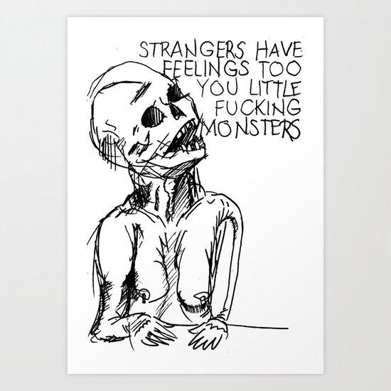 A word on strangers Art Print