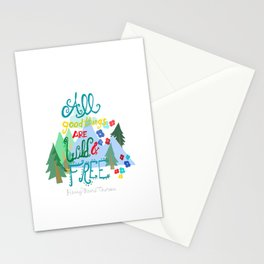 All Good Things are Wild & Free Stationery Cards