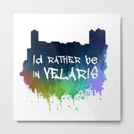 I'd Rather Be In Velaris Metal Print