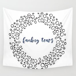 fanboy tears Wall Tapestry
