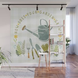 How Does Your Garden Grow? Wall Mural