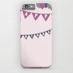 Happy Birthday! iPhone 6s Slim Case