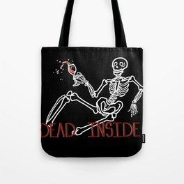 Dead Inside Skeleton Tote Bag