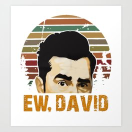 EW DAVID Art Print